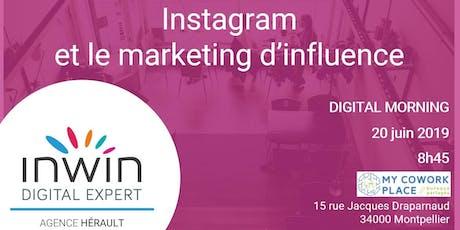 Digital Morning Inwin Hérault : Instagram et le marketing d'influence billets