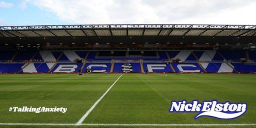 Nick Elston 'Talking Anxiety' - Stadium Tour 2019/20 - Birmingham City FC