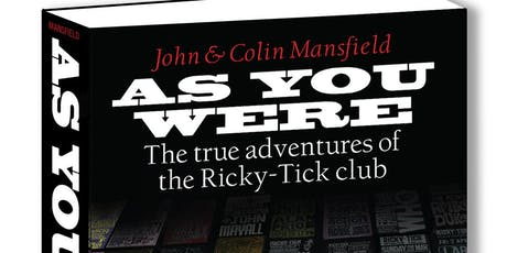 As You Were: The Ricky-Tick Book Launch tickets