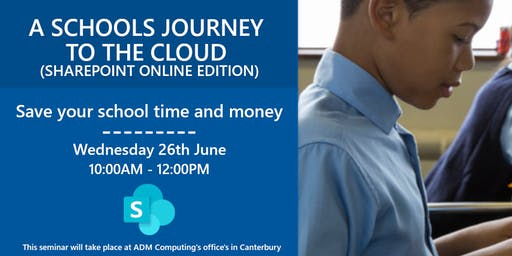 A SCHOOLS JOURNEY TO THE CLOUD (SHAREPOINT ONLINE EDITION)