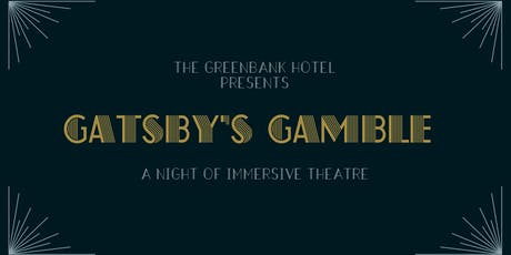 Gatsby's Gamble at The Greenbank Hotel tickets