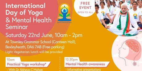 International Day of Yoga & Mental Health Seminar (in Bexley, Kent) tickets