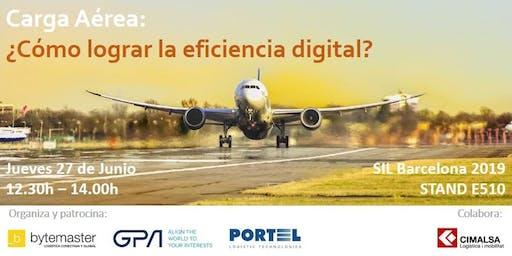 Carga Aérea: ¿Cómo lograr la eficiencia digital?