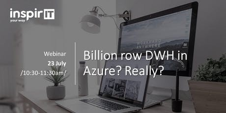 Webinar: Billion row DWH in Azure? Really? tickets