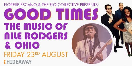 Good Times: The Music of Nile Rogers and Chic tickets