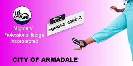 """""""Stepping Out - Stepping In"""" Project - City of Armadale tickets"""