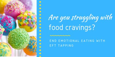End Emotional Eating with EFT tapping - the follow-up workshop (2nd of July)