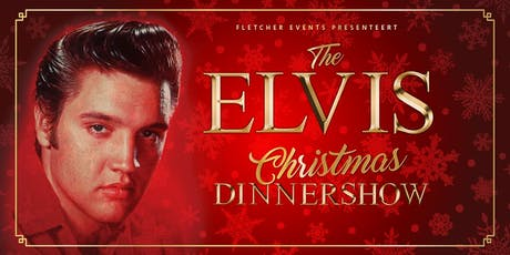 The Elvis Christmas Dinnershow in Heiloo (Noord-Holland) 20-12-2019 tickets