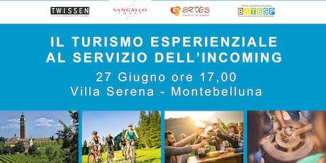 WORKSHOP TURISMO ESPERIENZIALE AL SERVIZIO DELL'INCOMING biglietti