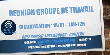 FACILITY LUXEMBOURG - GROUPE DE TRAVAIL DIGITALISATION tickets