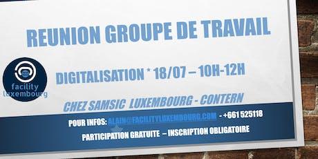 FACILITY LUXEMBOURG - GROUPE DE TRAVAIL DIGITALISATION billets
