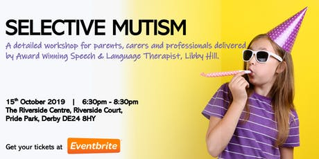 DERBY: Selective Mutism Workshop tickets