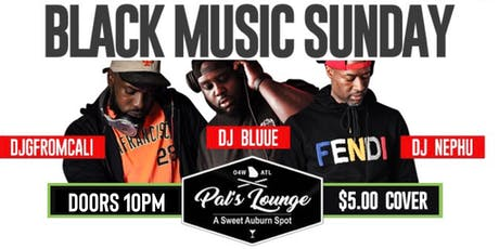 @WEAREDOPEATL presents Black Music Sunday  tickets