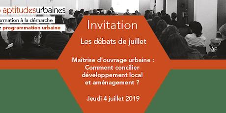 « Maîtrise d'ouvrage urbaine : comment concilier développement local et aménagement ? » billets