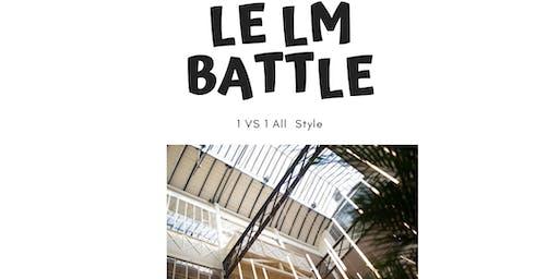 LE LM BATTLE