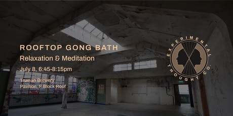 Rooftop Gong Bath - Relaxation & Meditation tickets