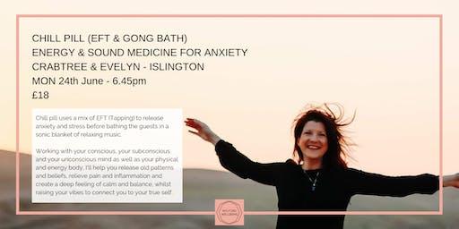 Chill Pill (EFT & Gong bath)