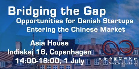 Bridging the Gap - Opportunities for Danish Startups Entering China tickets