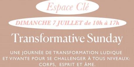 TRANSFORMATIVE SUNDAY N°6 Montpellier: VIVRE SES ENVIES POUR RESTER EN VIE! billets