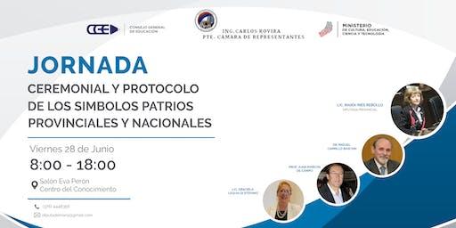 """""""JORNADA  SOBRE CEREMONIAL Y PROTOCOLO DE LOS SÍMBOLOS PATRIOS NACIONALES Y PROVINCIALES"""""""
