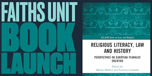 Faiths Unit Book Launch: 'Religious Literacy, Law & History' Dr Francesca Cadeddu