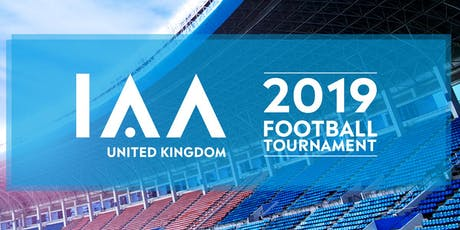 IAA UK 2019 Football Tournament  tickets
