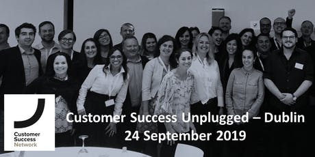 Customer Success Unplugged Dublin 2019 tickets