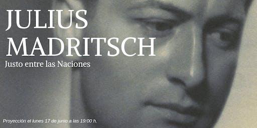 """Proyección de """"Julius Madritsch. Justo entre las naciones"""""""