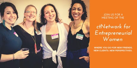 ctNetwork for Entrepreneurial Women (N.E.W.)  Meeting #2 tickets