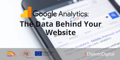 Google Analytics: The Data Behind Your Website - Blandford - Dorset Growth Hub tickets