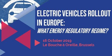Electric vehicles rollout in Europe: What energy regulatory regime? tickets