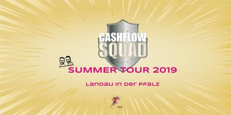 CASHFLOW SQUAD SUMMER TOUR in LANDAU (i. d. Pfalz) Tickets