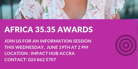 INFO SESSION ACCRA - AFRICA 35.35 AWARDS tickets