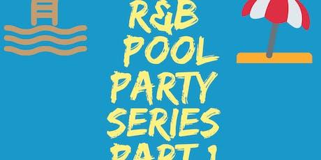 ECM R&B Pool Party Series Part 1 tickets