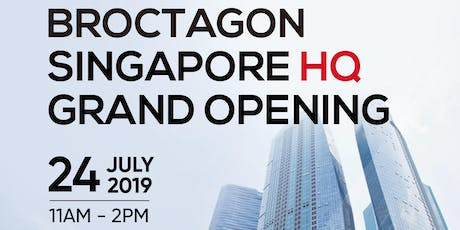 Broctagon Singapore HQ Grand Opening tickets