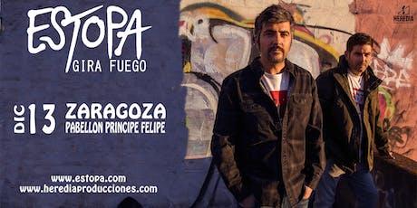 ESTOPA presenta GIRA FUEGO en Zaragoza entradas
