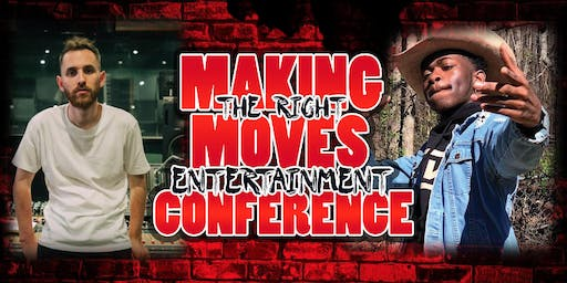 2019 Making The Right Moves Ent. Conference (feat. TrapMoneyBenny & Lil Nas X)