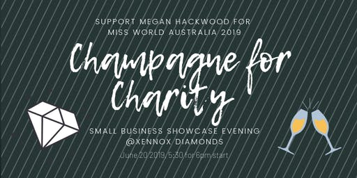 Support Megan for Miss World Australia / Champagne for Charity - Small Business Showcase Evening
