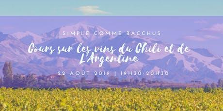 Je découvre  les vins du Chili et de l'Argentine billets