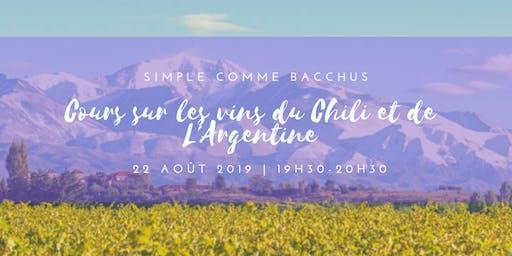 Je découvre  les vins du Chili et de l'Argentine