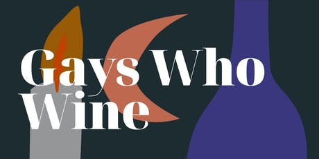 Gays Who Wine - French Classics  tickets