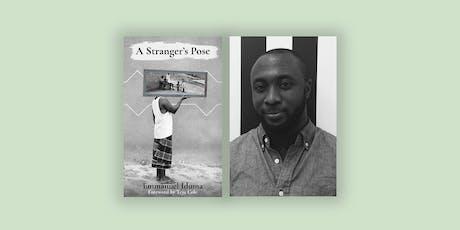 A Stranger's Pose - By Emmanuel Iduma tickets