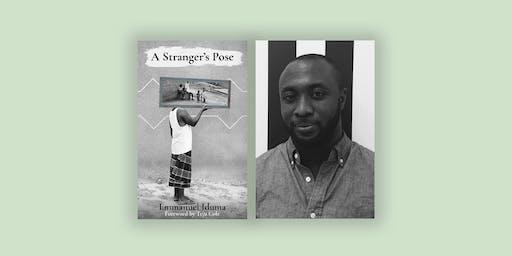 A Stranger's Pose - By Emmanuel Iduma