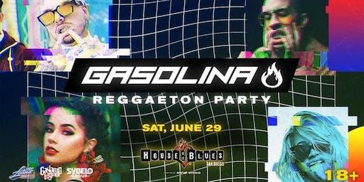 GASOLINA REGGAETON PARTY X GASLAMP LATINO 18+