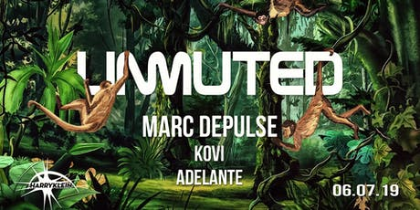 Unmuted w/ Marc DePulse, Kovi, Adelante Tickets