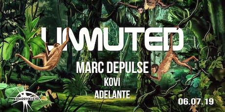 Unmuted w/ Marc DePulse, Kovi, Adelante Tickets