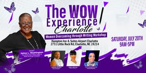The WOW Experience Charlotte: Women Overcoming through...