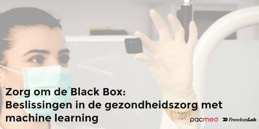 Zorg om de Black Box: Beslissingen in de gezondheidszorg met machine learning