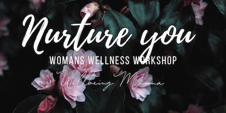 Nurture you - Woman's Wellness tickets