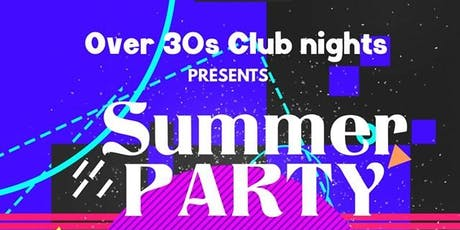 Over 30s Summer Party tickets